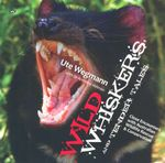 Wild Whiskers and Tender Tales : Close Encounters with Australian Wildlife Rescue and Conservation - Ute Wegmann