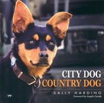 City Dog Country Dog - Sally Harding
