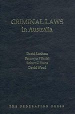 Criminal Laws in Australia : Contemporary Lives in Contemporary Dance - David Lanham