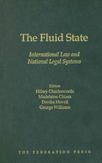 The Fluid State : International Law and National Legal Systems - Hilary Charlesworth