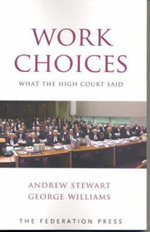 Work Choices : What the High Court Said - Andrew Stewart