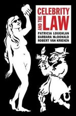 Celebrity and the Law - Patricia Loughlan