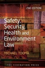 Safety, Security, Health and Environment Law - Michael Tooma