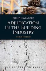 Adjudication in the Building Industry - Philip Davenport