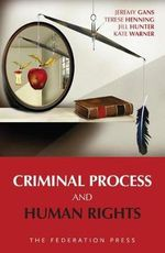 Criminal Process and Human Rights - Jeremy Gans