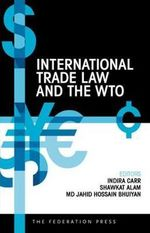 International Trade Law and the WTO : The Struggle for the Soul of the Labour Movement