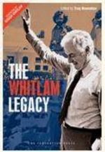 The Whitlam Legacy - Troy Bramston