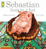 Sebastian Lives in a Hat - Thelma Catterwell