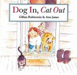 Dog In, Cat Out - Gillian Rubinstein
