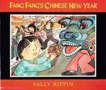 Fang Fang's Chinese New Year : Fang Fang series - Sally Rippin
