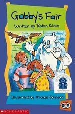Gabby's Fair : Solo Series - Robin Klein