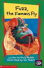 Fuzz, the Famous Fly - Emily Rodda