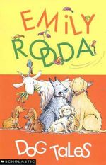 Dog Tales - Emily Rodda