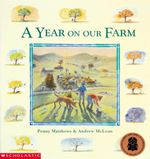 A Year on Our Farm - Penny Matthews
