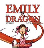 Emily and the Dragon - Lyn Lee