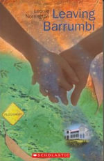 Leaving Barrumbi : Leaving Barrumbi Series : Book 3 - Leonie Norrington