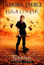 Terrier : Beka Cooper: A Tortall Legend Trilogy : Book 1 - Tamora Pierce