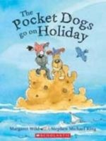 The Pocket Dogs Go on Holiday - Margaret Wild