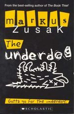 The Underdog - Markus Zusak