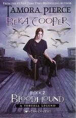 Bloodhound : Beka Cooper: A Tortall Legend Trilogy : Book 2 - Tamora Pierce