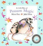 A Little Box of Possum Magic :  Mini Book + Board Book in Slipcase - Mem Fox