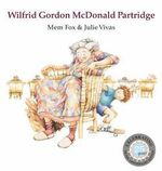 Wilfrid Gordon McDonald Partridge - Mem Fox