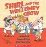 Shirl And The Wollomby Show - Janeen Brian