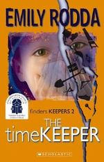 The Timekeeper  : Finders Keepers : Book 2 - Emily Rodda