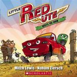 Little Red Ute Visits the Farm - Mitch Lewis