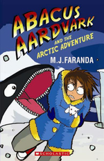 Abacus Aardvark and the Artic Adventure - Melaina Faranda