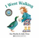 I Went Walking :  21st Anniversary Paperback Edition - Sue Machin