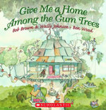 Give Me a Home among the Gum Trees - Bob Brown
