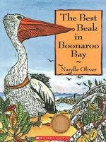 The Best Beak in Boonaroo Bay - Narelle Oliver