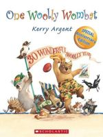 One Woolly Wombat : 30th Anniversary Edition - Kerry Argent