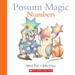 Possum Magic : Numbers - Mem Fox