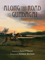 Along the Road to Gundagai - Jack O'Hagan