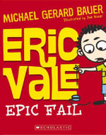 Eric Vale - Epic Fail - Michael Gerard Bauer