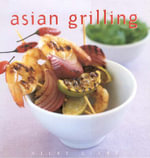 Asian Grilling : Essential Kitchen - Vicki Liley