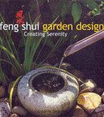 Feng Shui Garden Design : Creating Serentiy : Creating Serenity - Neattoe. Amtpmoa