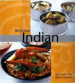 Regional Indian Cooking - Ajoy Joshi