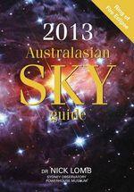 2013 Australasian Sky Guide - Nick Lomb