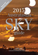 2015 Australasian Sky Guide - Nick Lomb