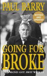 Going For Broke - Paul Barry
