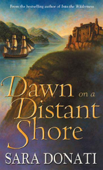 Dawn on a Distant Shore - Sara Donati