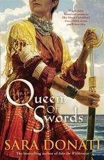 Queen of Swords - Sara Donati