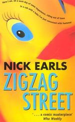 Zigzag Street - Nick Earls