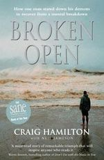 Broken Open : How Our Darkest Moments Can be Our Greatest Gift - Craig Hamilton