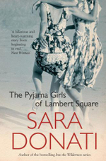 The Pyjama Girls of Lambert Square - Sara Donati