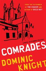 Comrades - Dominic Knight