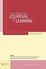 The International Journal of Learning : Volume 17, Number 8